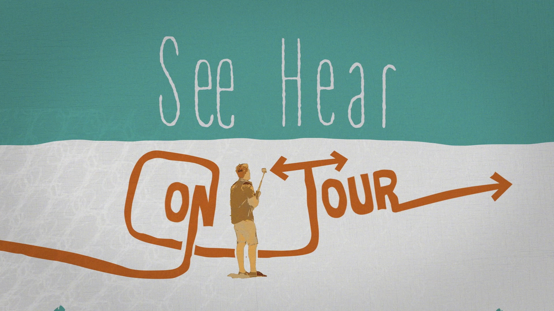 See Hear On Tour Title Card